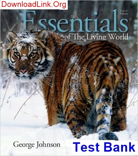 Test bank for essentials of the living world 4th edition by.