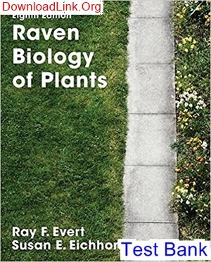 Raven biology of plants 8th edition evert test bank.
