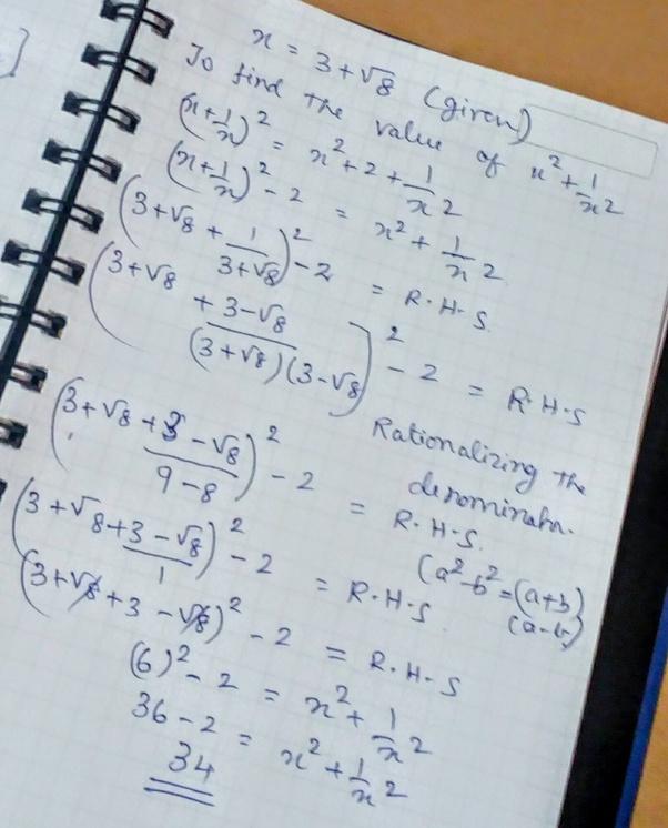 If x=3+√8, then how do I find the value of (x²+1/x²)? - Quora