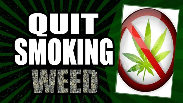 How to stop smoking weed if I've been smoking every day for