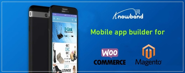 How to create an Android app for the WooCommerce or Magento site - Quora