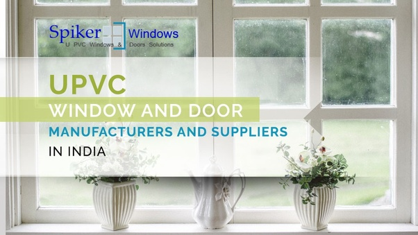 Which windows are better, uPVC or aluminium? - Quora