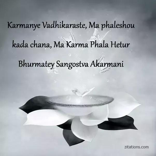 Citaten Uit De Bhagavad Gita : What is the best and most meaningful sanskrit shloka my