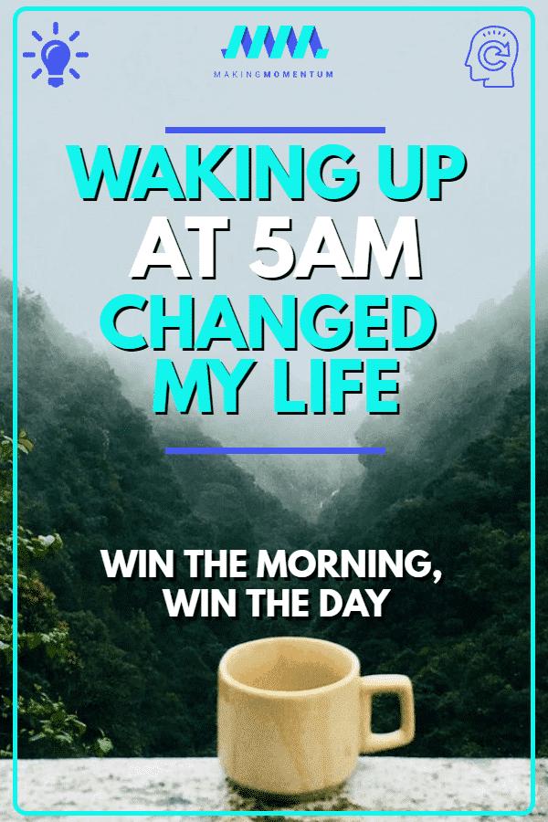 wake up at 5AM