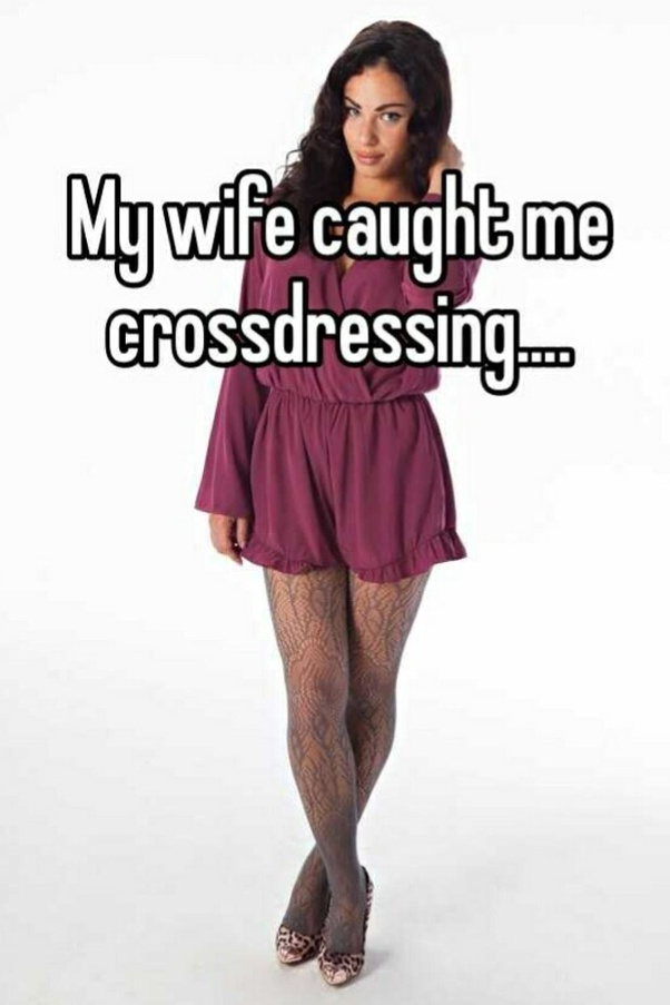 My wife makes me crossdress and have sex