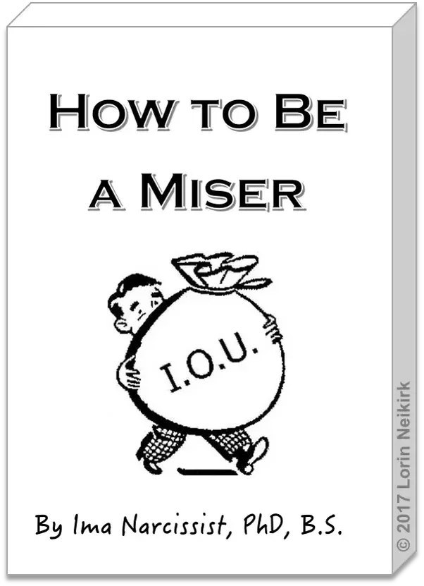 How to be a miser