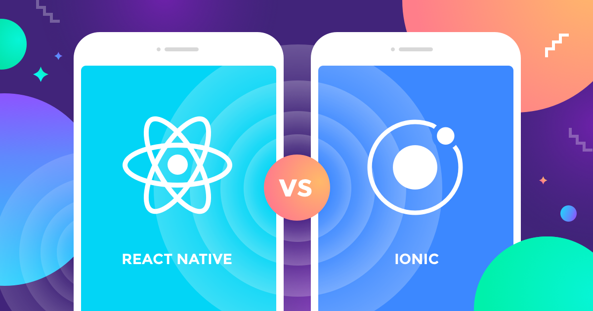 which is better ionic or react native quora
