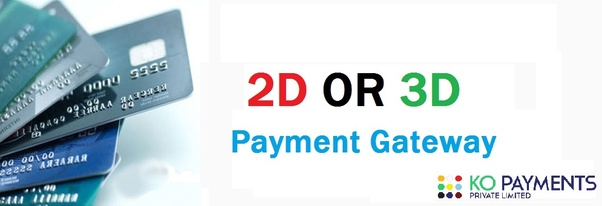 How to find out if your payment gateway is 2D or 3D - Quora