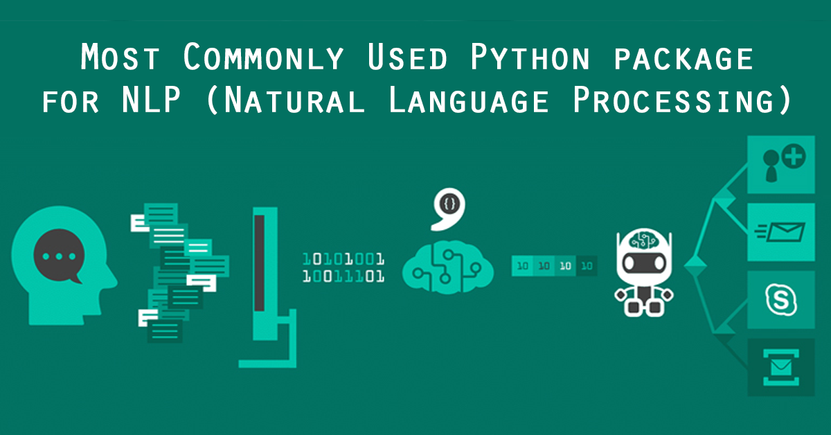 What is the most commonly used Python package for NLP (Natural