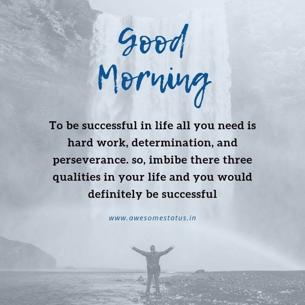 What are the best good morning quotes, good morning wishes ...