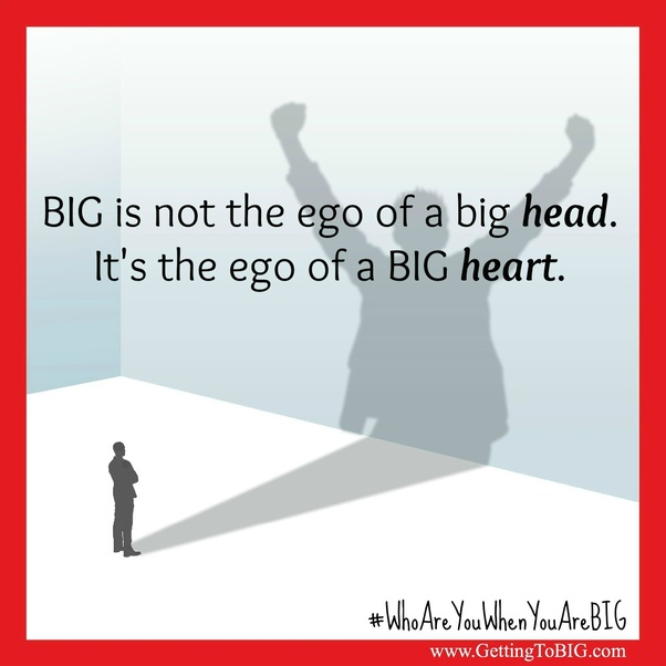 what is a big ego