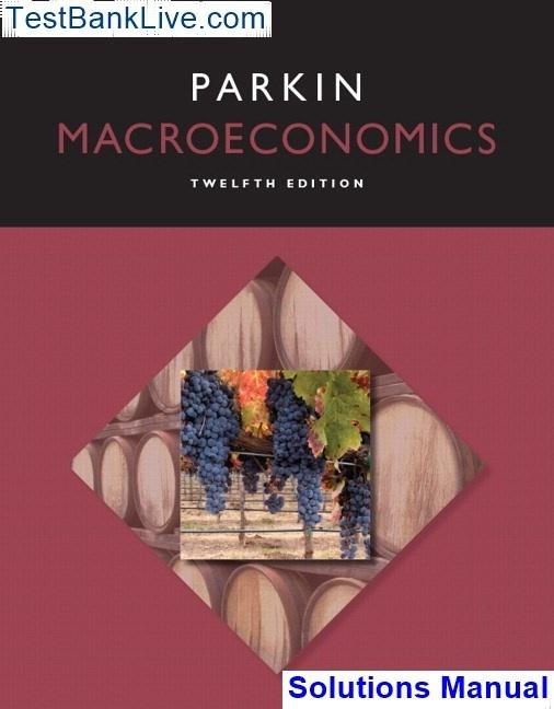 Macroeconomics 11th edition by slavin test bank download.