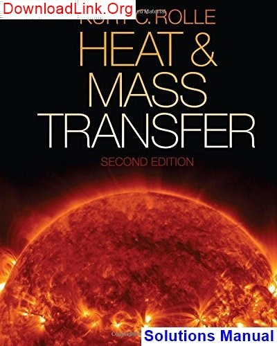 Where Can I Download Solution Manual For Heat And Mass Transfer 2nd
