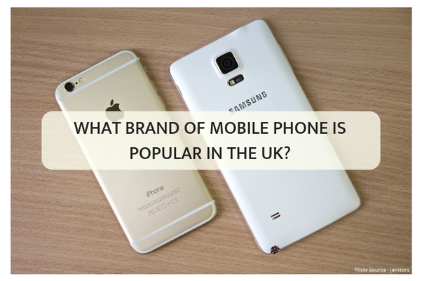 What brand of mobile phone is popular in the UK? - Quora