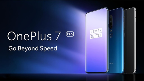 What S Your Review Of Oneplus 7 Series 7 And 7 Pro Quora