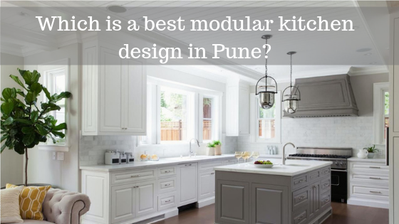 Which are the best modular kitchen designer in Pune? - Quora