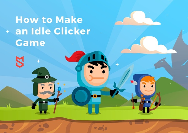If I want to make an Android clicker/idle game, where would