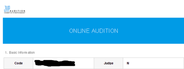 I audition for JYP Entertainment online and they send me