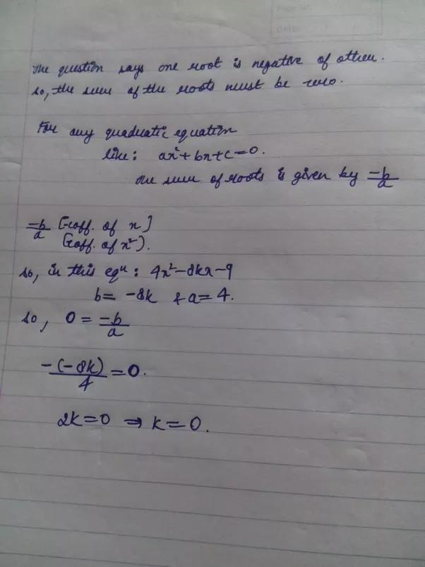 �9ᢹ�9f�x�r[��x��_Ifonezeroofthequadraticpolynomialf(x)=4x²-8kx-9isnegativeoftheotherthen