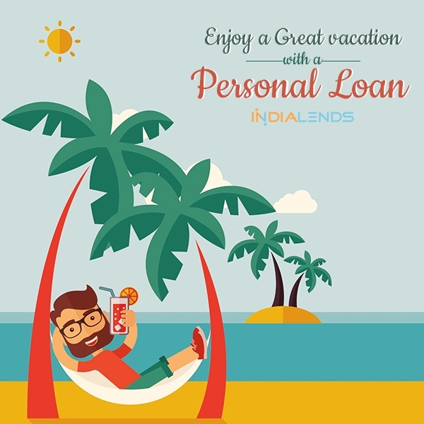 We Cant Stop Ourselves From Taking A Vacation But Can Surely Find Out Way By Which Travel Easily Personal Loans For Is The Ideal Option
