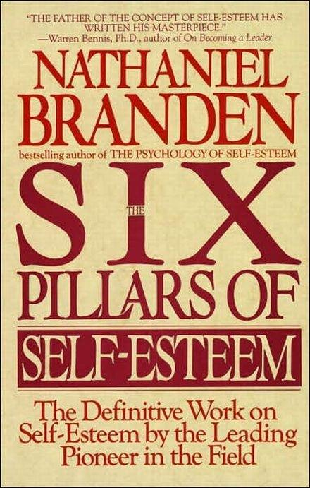 What are some books that expand our mind quora immense in scope and vision and filled with insight into human motivation and behavior the six pillars of self esteem is essential reading for anyone with fandeluxe Images