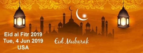 When will we celebrate Eid ul Fitr in 2019? - Quora