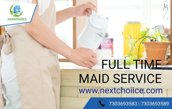 Is there any way I can get a full time maid in Delhi without