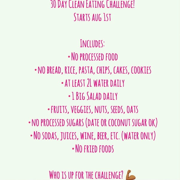 What Is The 30 Day Clean Eating Challenge Quora
