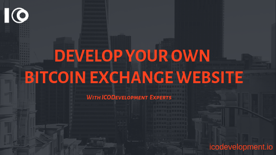 how to build your own bitcoin exchange