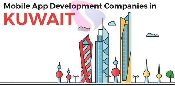 What are the top 10 mobile app development companies in Kuwait? - Quora