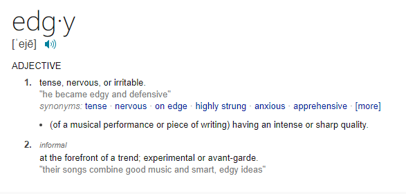 what edgy means