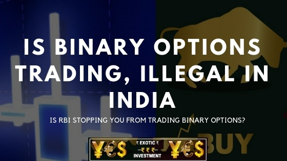 Is Binary Options Trading Legal In India Quora -