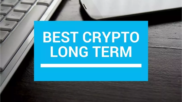 best cryptocurrency to invest in for long term
