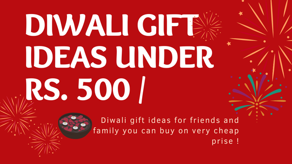 What Are The Best Gift Ideas To Celebrate This Diwali With Quora