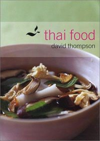 What is the best thai cookbook quora thai food david thompson 9781580084628 amazon books forumfinder Choice Image