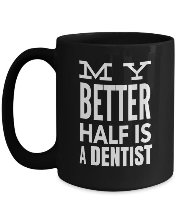15oz Dentist Coffee Mug