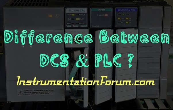 What is the difference between PLC and DCS? - Quora Dcs Panel Wiring Diagram on dcs control diagram, circuit diagram, dcs system,