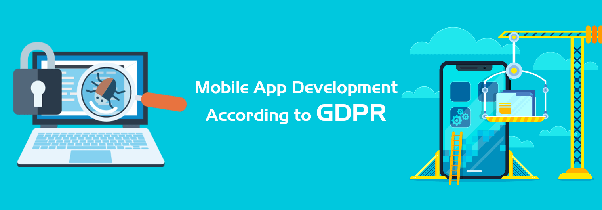 As an app developer, what do I need to do to be a GDPR compliant