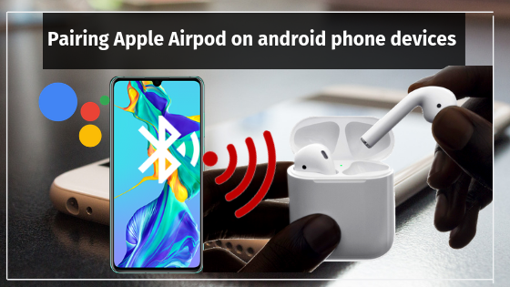 Do The New Apple Airpods Headphones Work With Android Quora