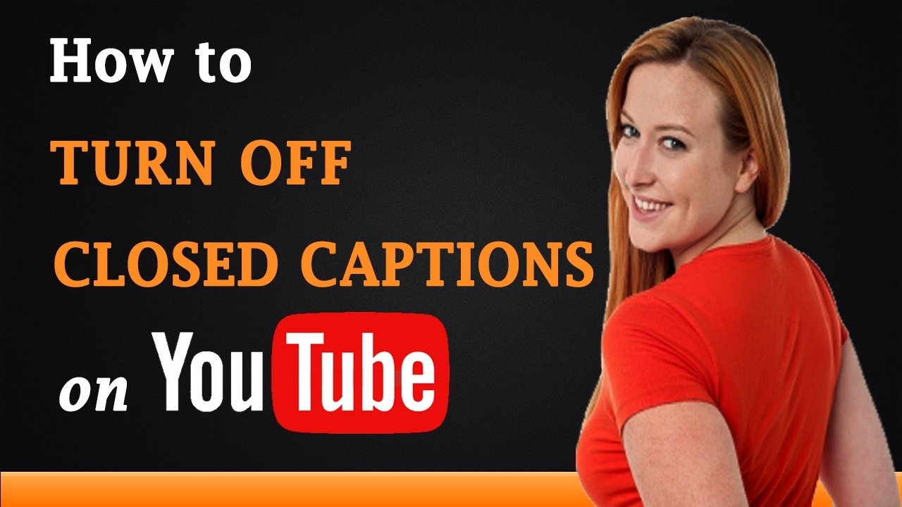 How To Turn Off Closed Captions On Youtube Quora