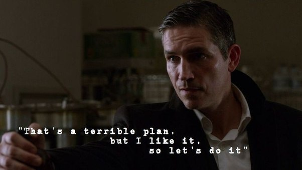 What are some of the most memorable 'Person of Interest' quotes? - Quora