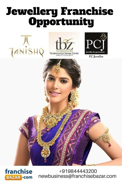 I want to start retail jewellery franchise store like tanishq It