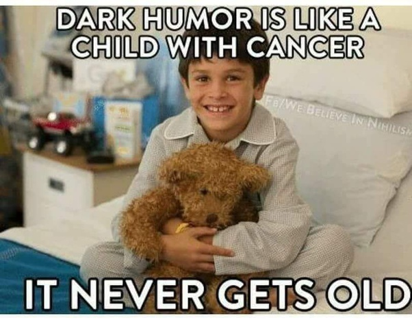 What are some examples of dark humour? - Quora