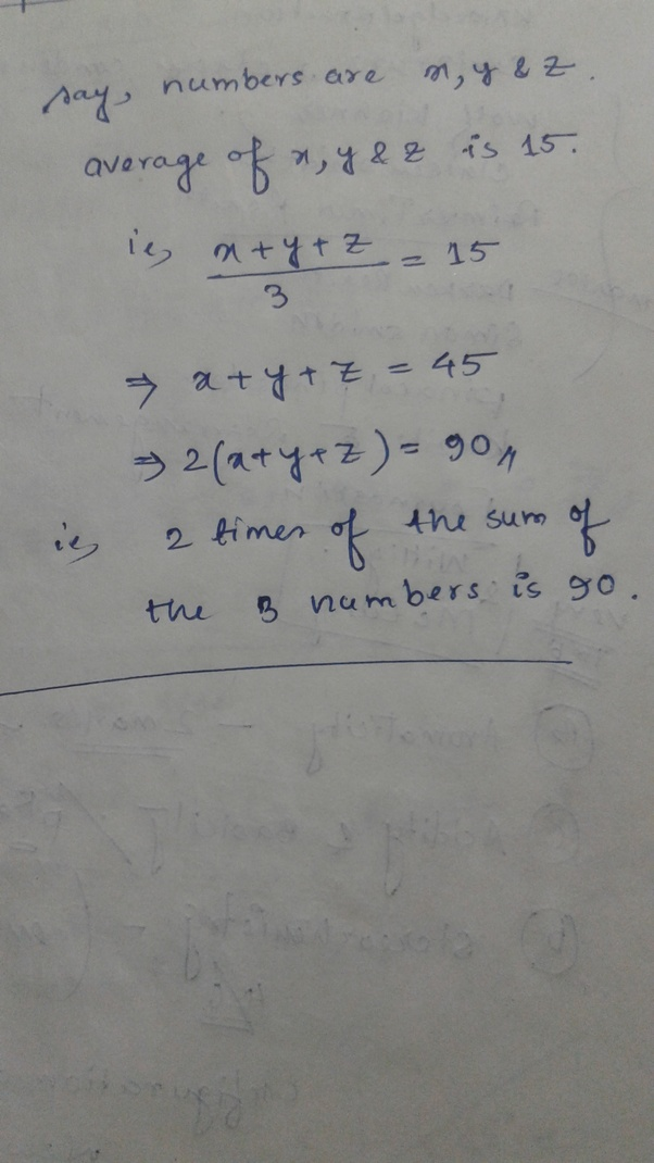 The Average Of 3 Number Is 15 What 2 Times Sum Three