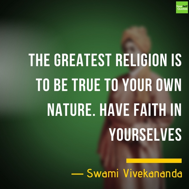 Vivekananda Quotes For Success: What Are The Most Inspirational Quotes You Have Come
