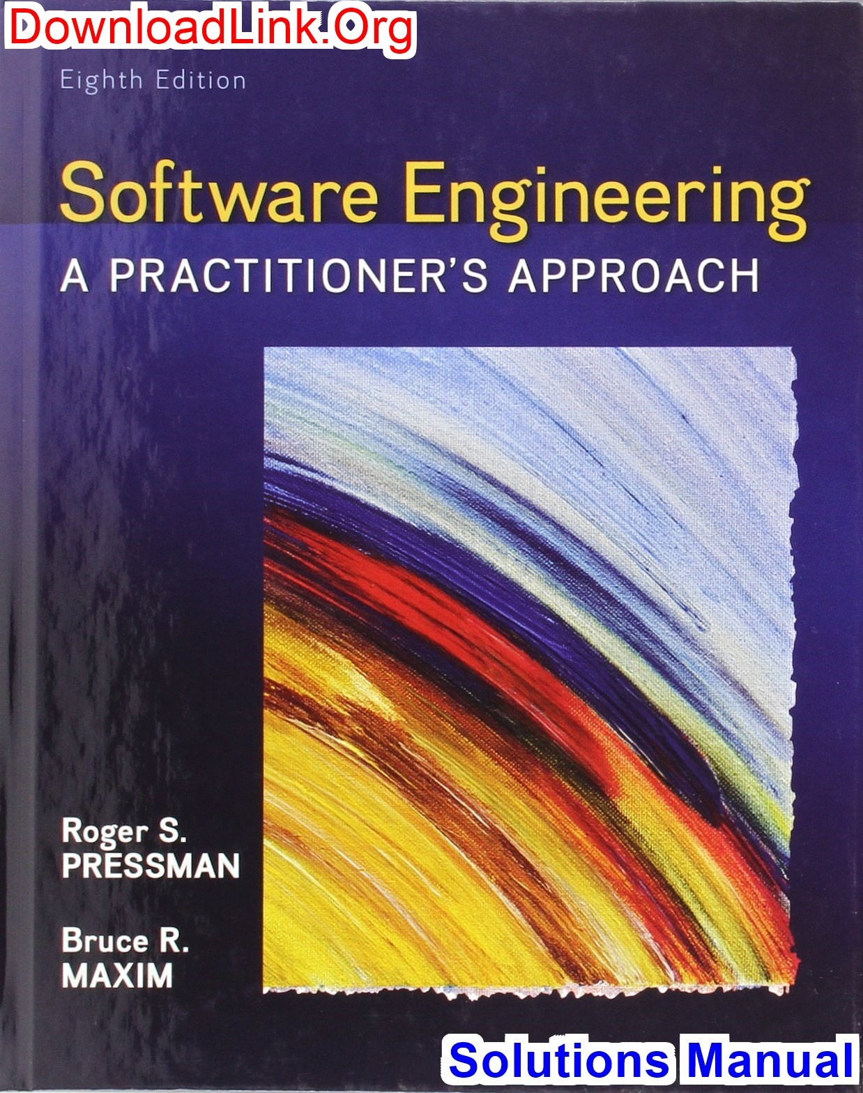 DownloadLink[dot]Org/p/solutions-manual -for-software-engineering-a-practitioners-approach-8th-edition-by-pressman/
