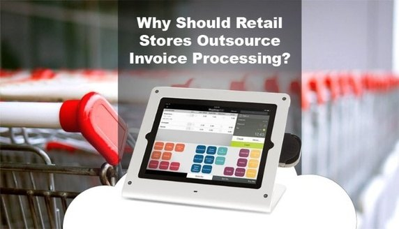 Why Should Retail Stores Outsource Invoice Processing Quora - Outsource invoice processing