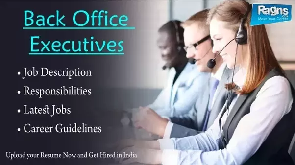 You Can Also Find Latest Jobs In India For Back Office Executive At