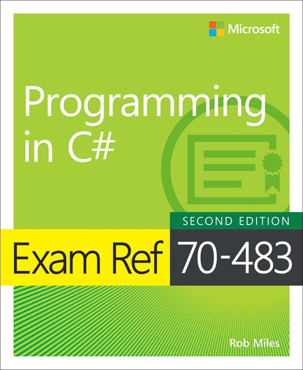 How To Prepare For Microsoft Certification Exam 70 483 C