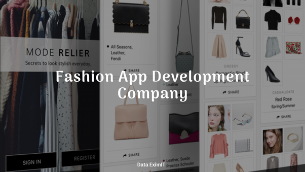 Which Top Mobile App Development Companies Have Built Fashion Apps Quora